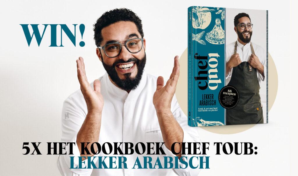WIN! 5X HET KOOKBOEK CHEF TOUB: LEKKER ARABISCH